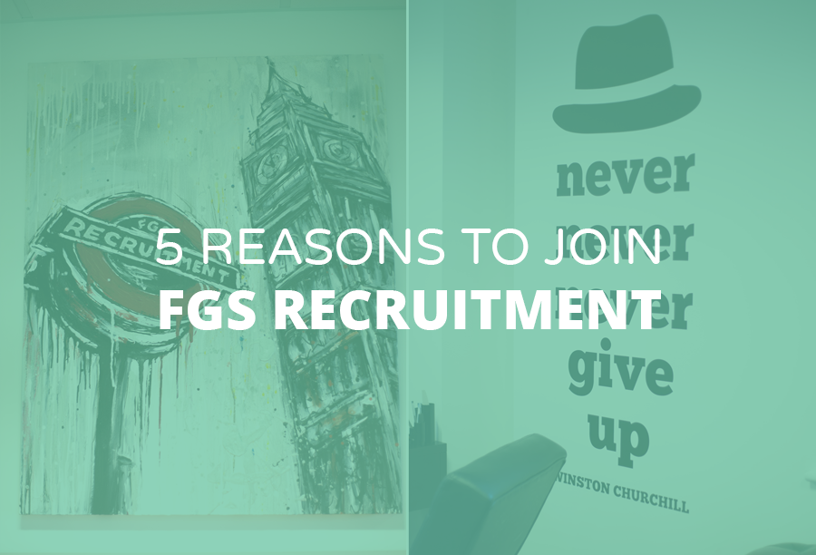 5 Reasons to Join FGS Recruitment | Digital Recruitment Agency